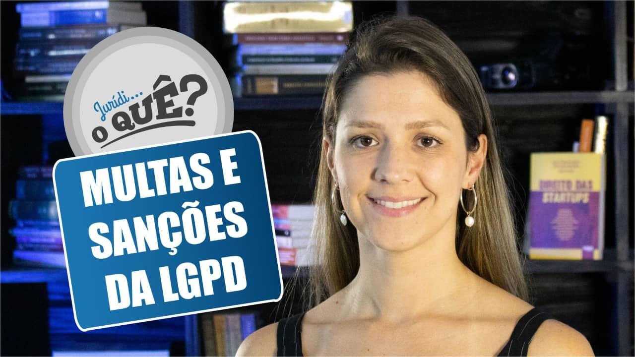 Saiba mais sobre as sanções da LGPD
