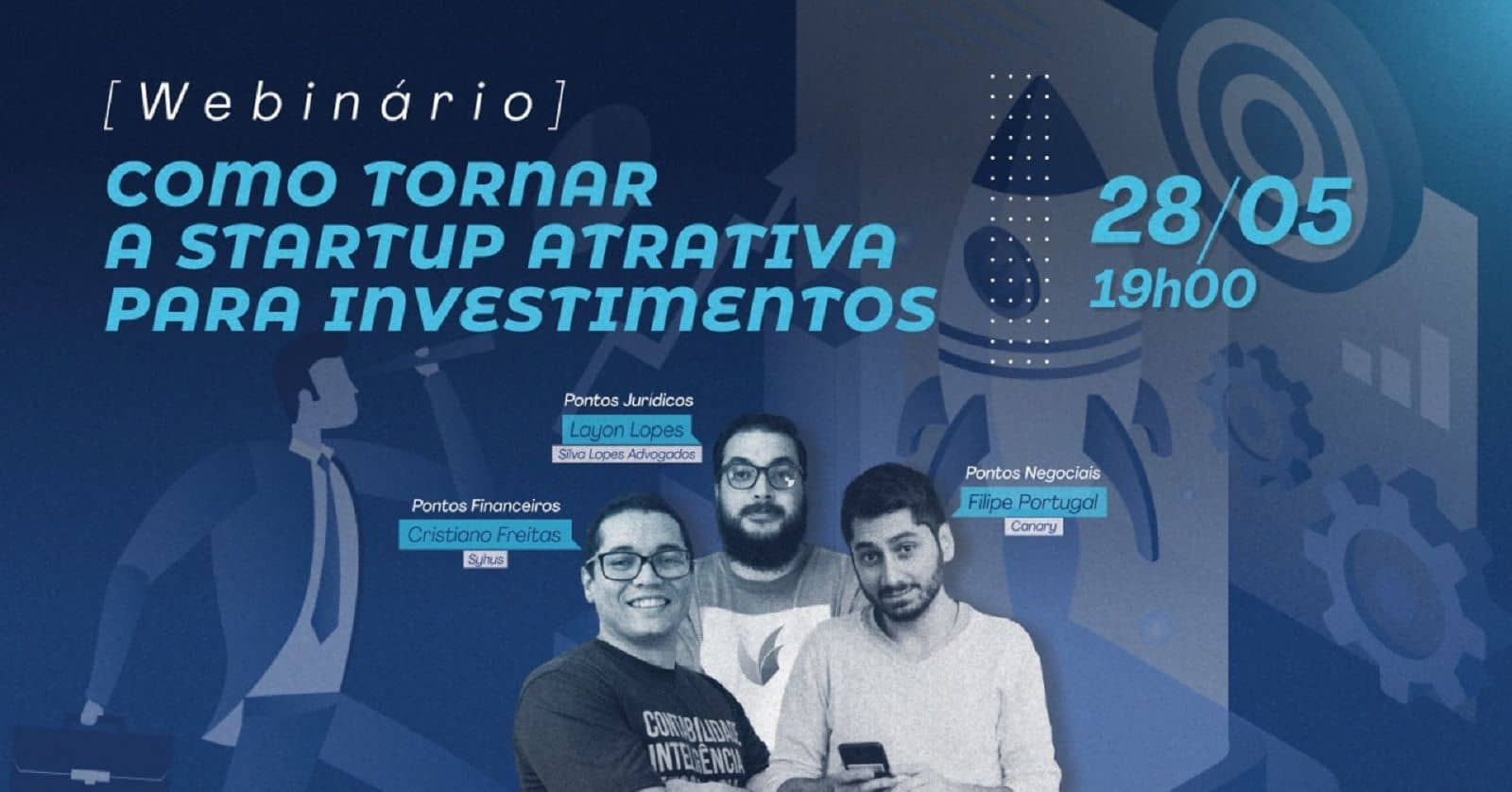 Webinário sobre como tornar uma startup atrativa para investimentos acontece dia 28