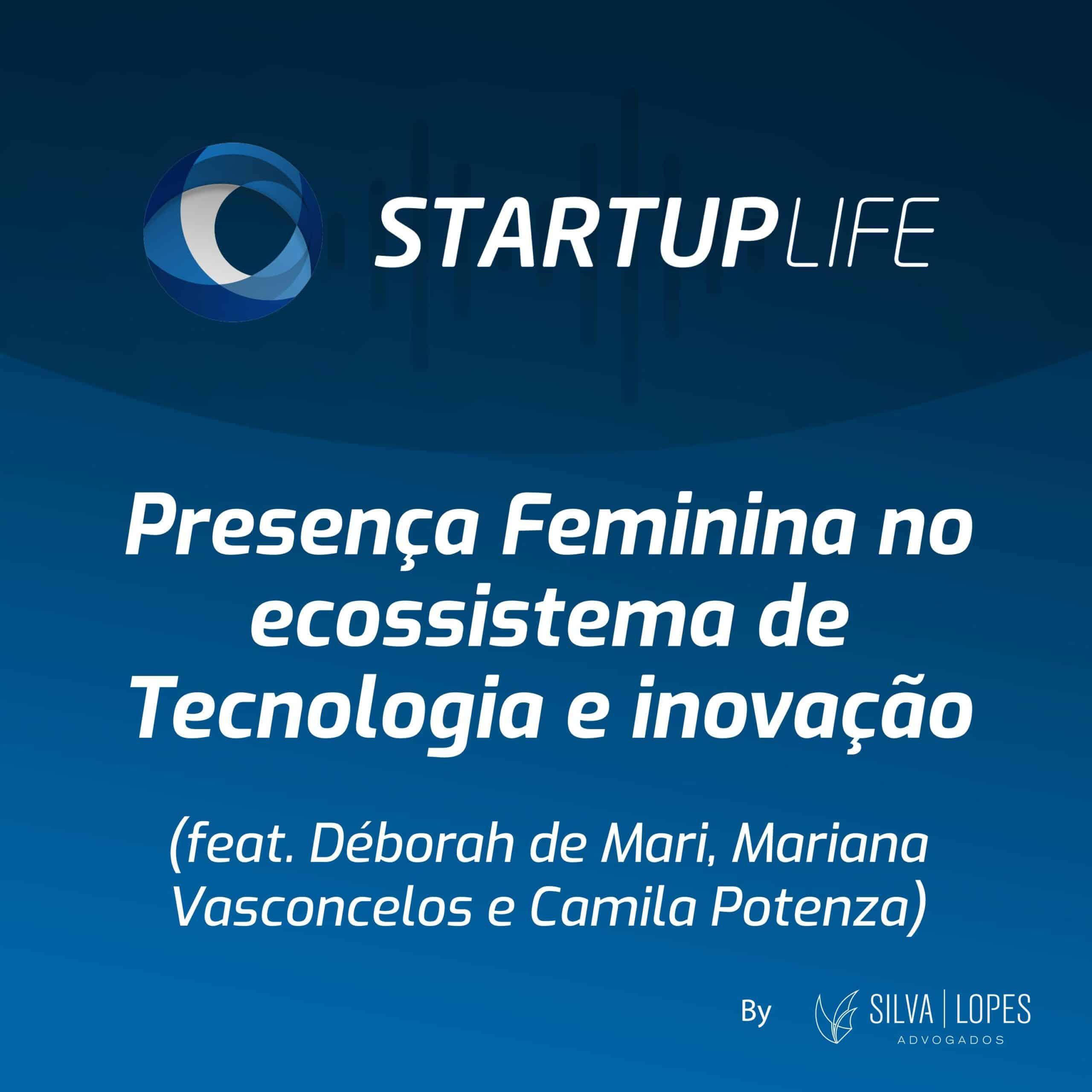 Presença Feminina no ecossistema de Tecnologia e Inovação