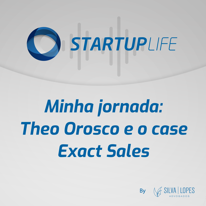 Minha jornada: Theo Orosco e o case Exact Sales